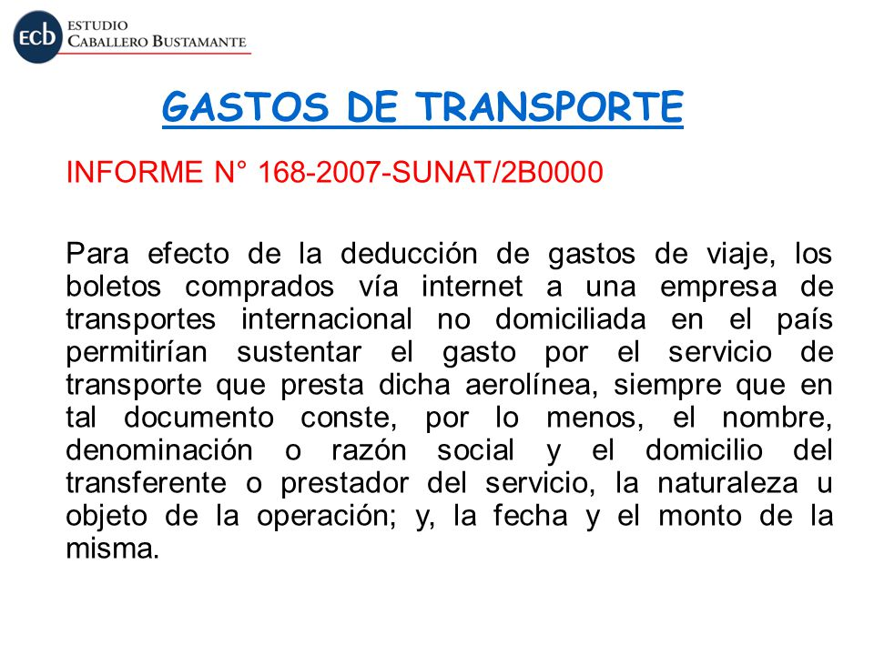 GASTOS DE TRANSPORTE INFORME N° 168-2007-SUNAT/2B0000