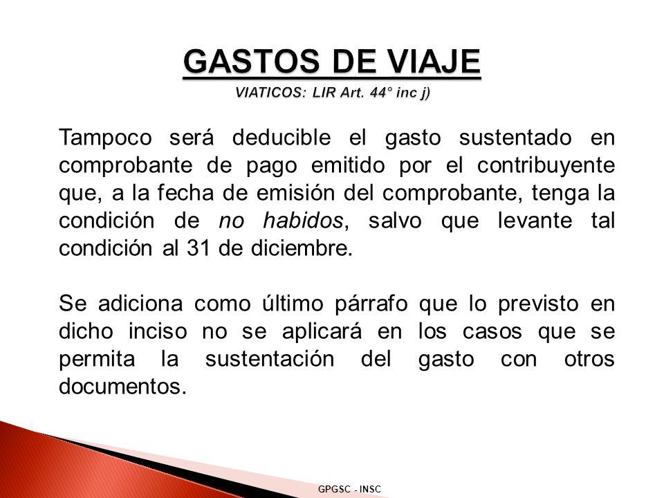 GASTOS DE VIAJE VIATICOS: LIR Art. 44° inc j)