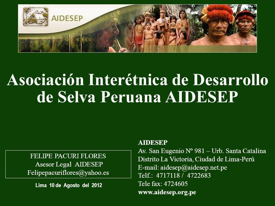 Asociación Interétnica de Desarrollo de Selva Peruana AIDESEP