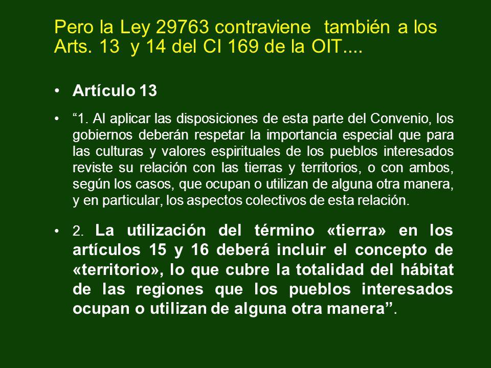 Pero la Ley 29763 contraviene también a los Arts