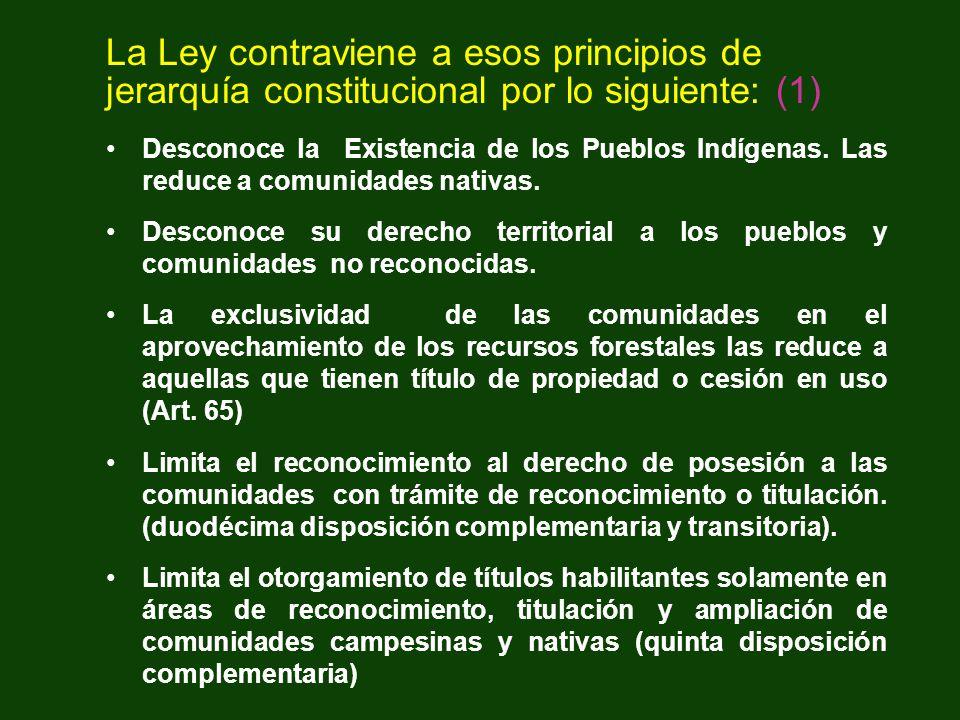 La Ley contraviene a esos principios de jerarquía constitucional por lo siguiente: (1)