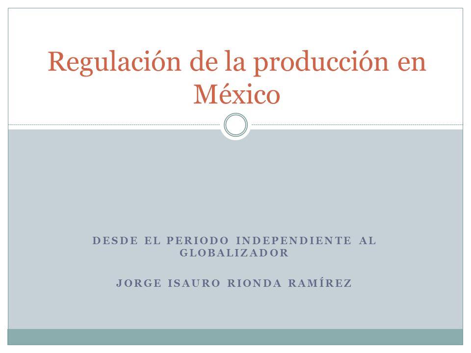 Regulación de la producción en México