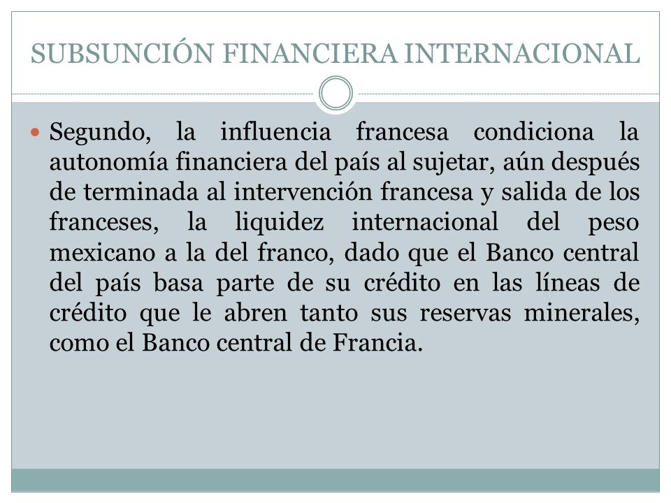 SUBSUNCIÓN FINANCIERA INTERNACIONAL