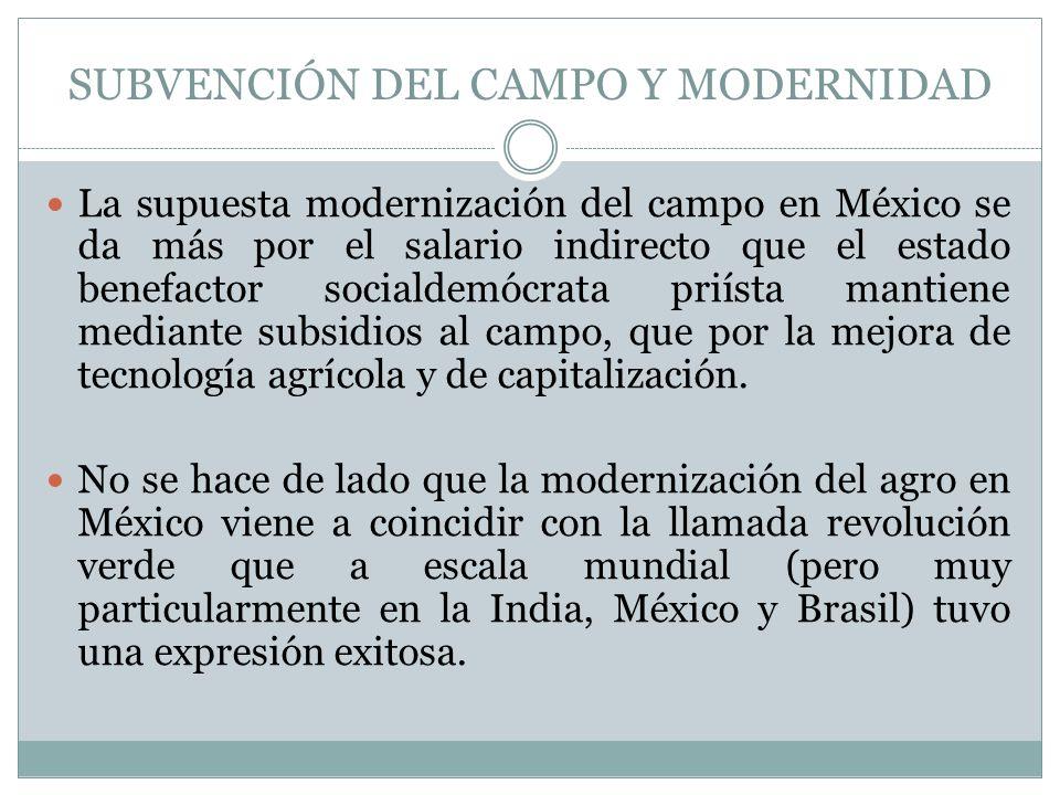 SUBVENCIÓN DEL CAMPO Y MODERNIDAD