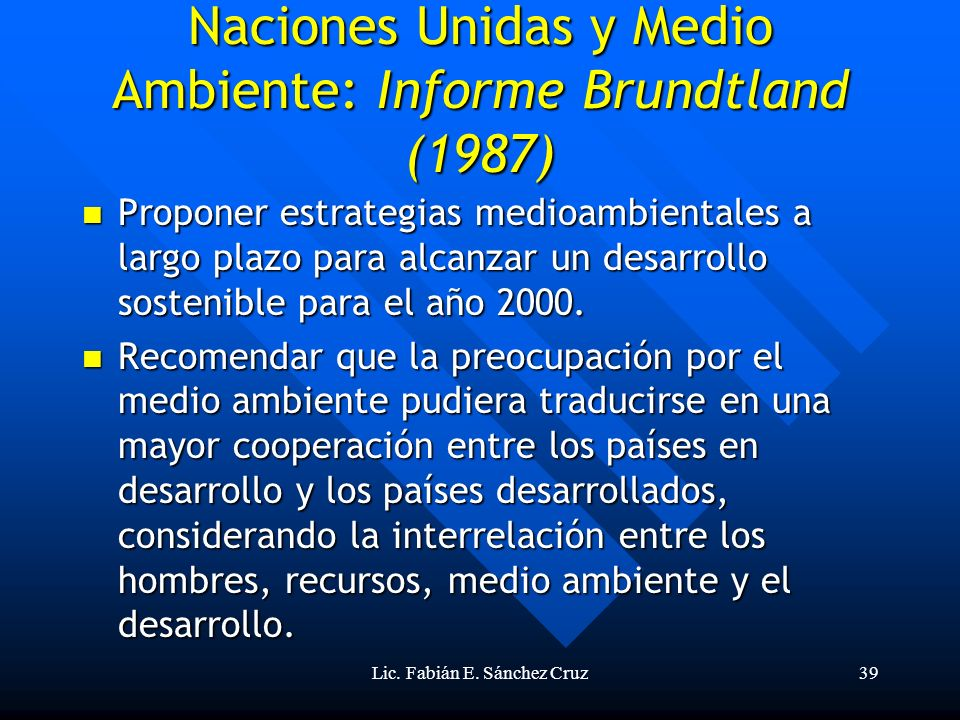 Naciones Unidas y Medio Ambiente: Informe Brundtland (1987)