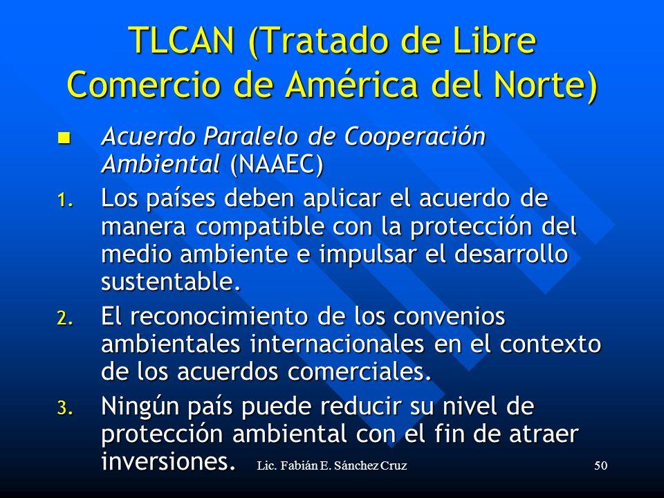 TLCAN (Tratado de Libre Comercio de América del Norte)