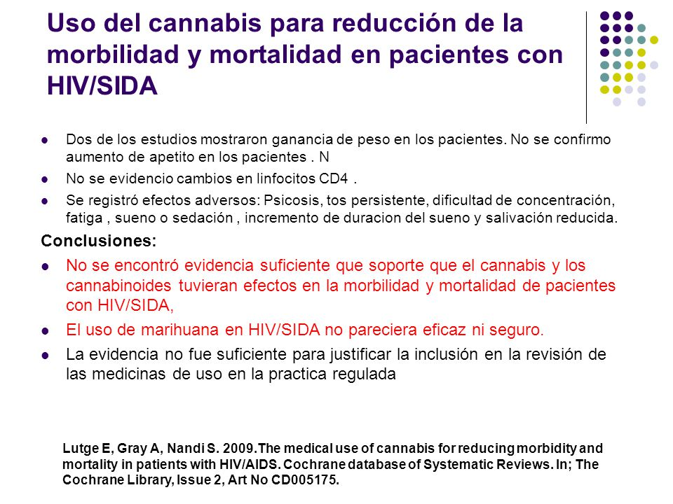 Uso del cannabis para reducción de la morbilidad y mortalidad en pacientes con HIV/SIDA