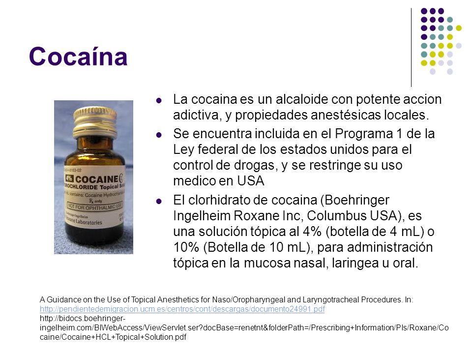 Cocaína La cocaina es un alcaloide con potente accion adictiva, y propiedades anestésicas locales.