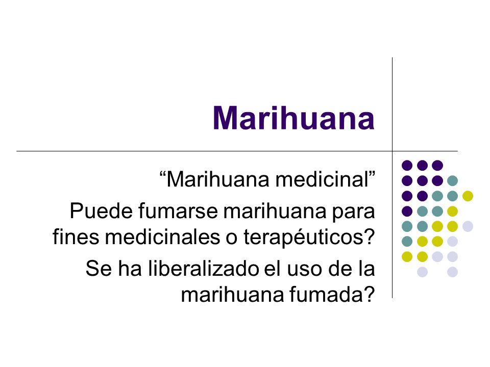 Marihuana Marihuana medicinal