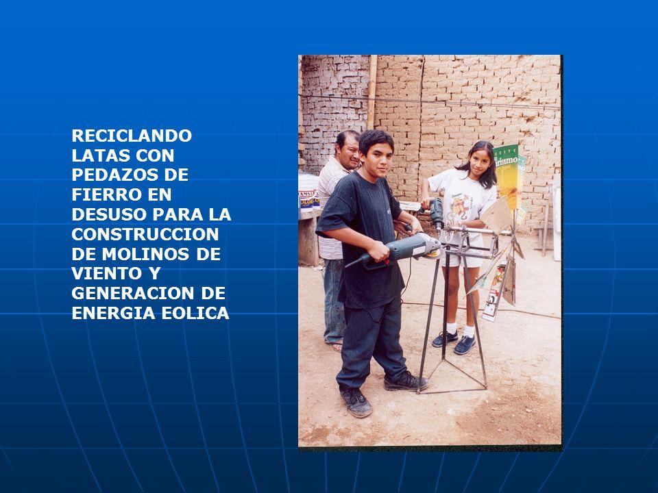 RECICLANDO LATAS CON PEDAZOS DE FIERRO EN DESUSO PARA LA CONSTRUCCION DE MOLINOS DE VIENTO Y GENERACION DE ENERGIA EOLICA