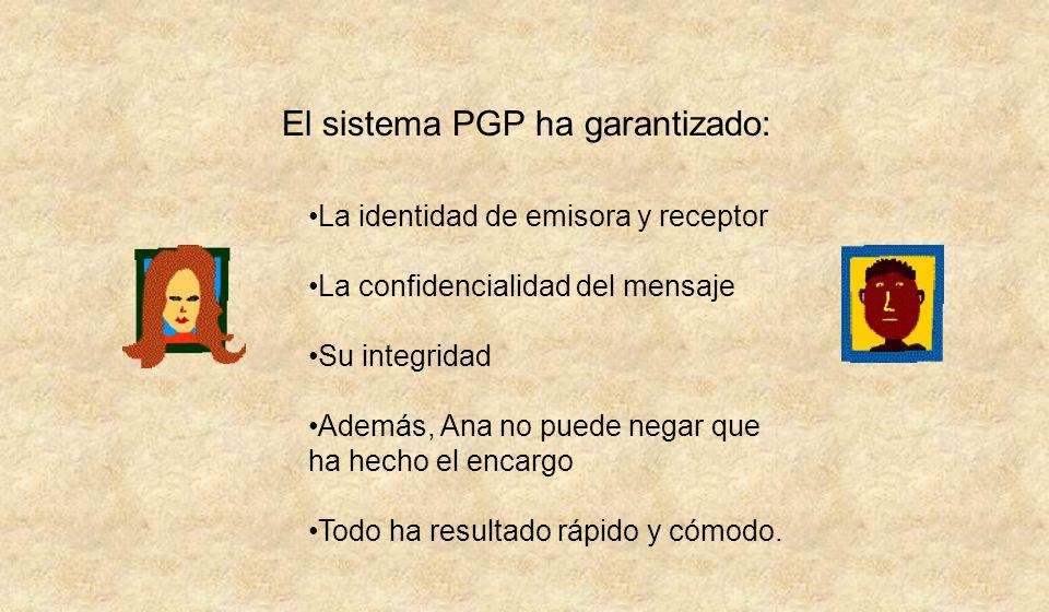El sistema PGP ha garantizado: