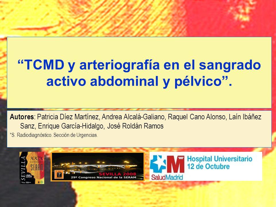 TCMD y arteriografía en el sangrado activo abdominal y pélvico .