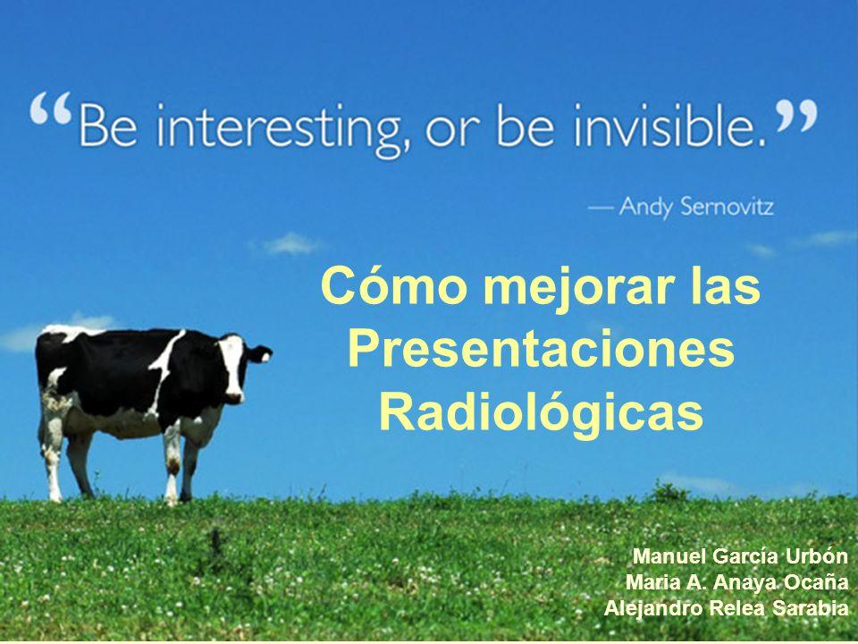 Cómo mejorar las Presentaciones Radiológicas