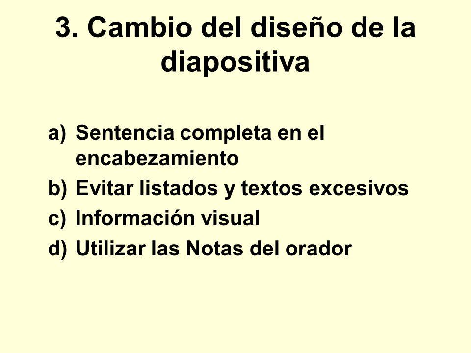 3. Cambio del diseño de la diapositiva