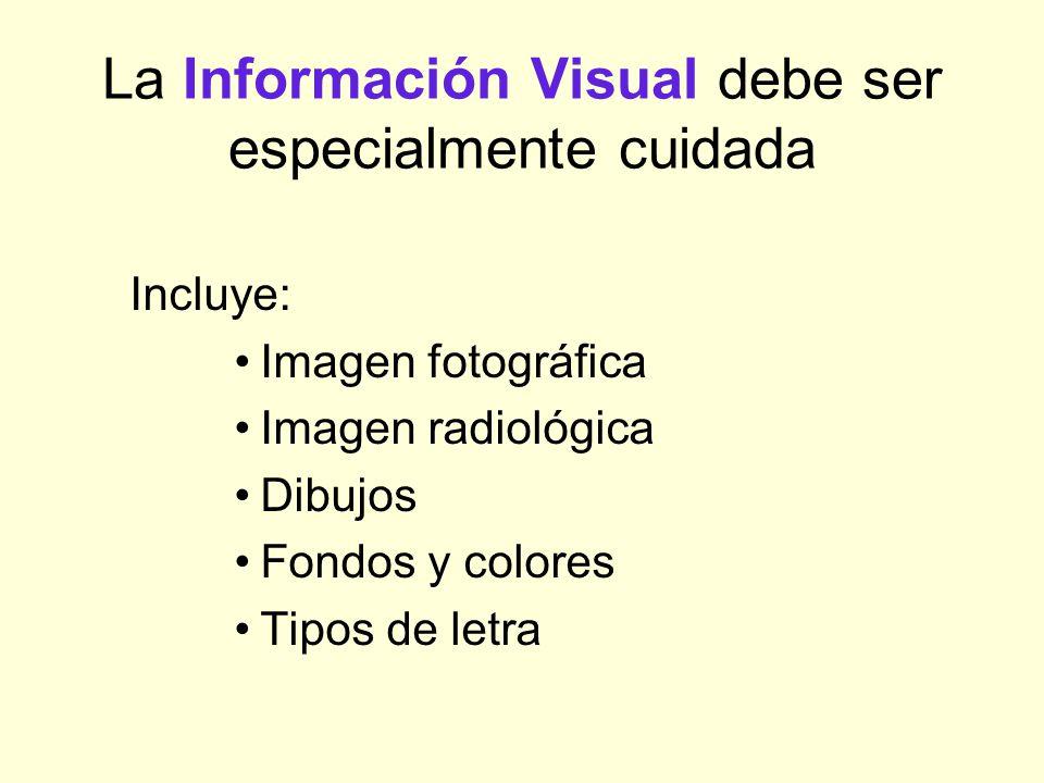 La Información Visual debe ser especialmente cuidada