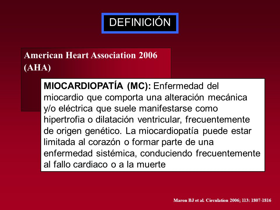 DEFINICIÓN American Heart Association 2006 (AHA)