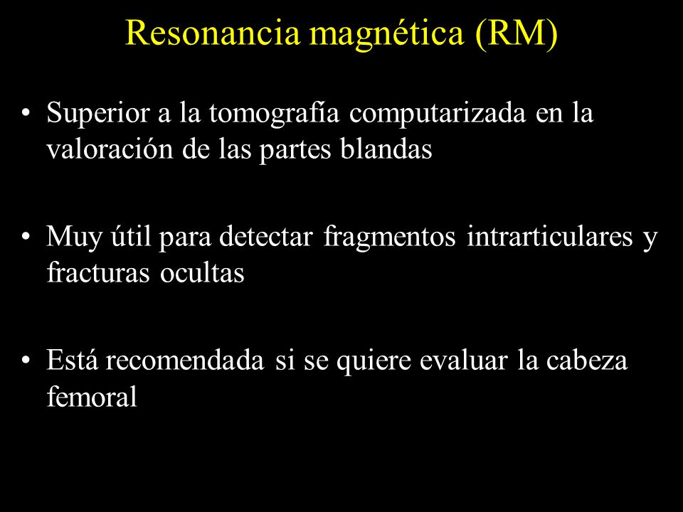 Resonancia magnética (RM)