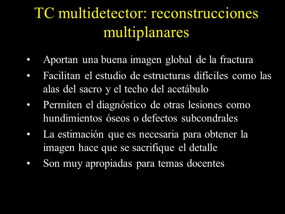 TC multidetector: reconstrucciones multiplanares