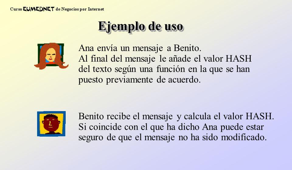 Ejemplo de uso Ana envía un mensaje a Benito.
