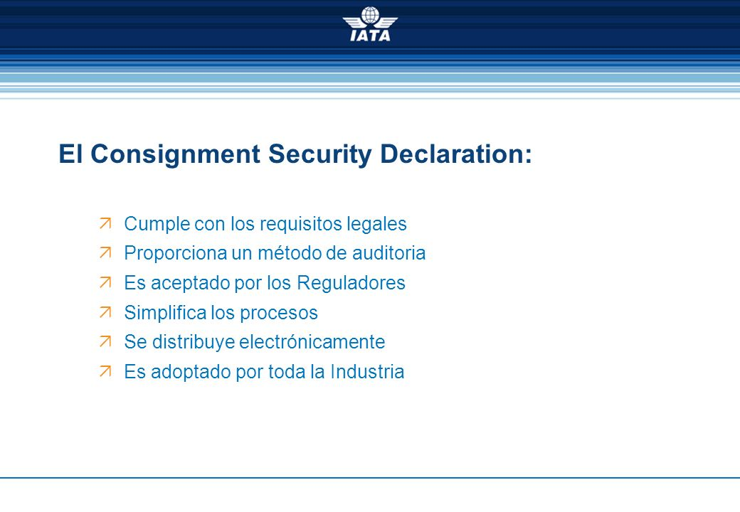 El Consignment Security Declaration: