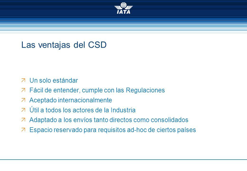Las ventajas del CSD Un solo estándar