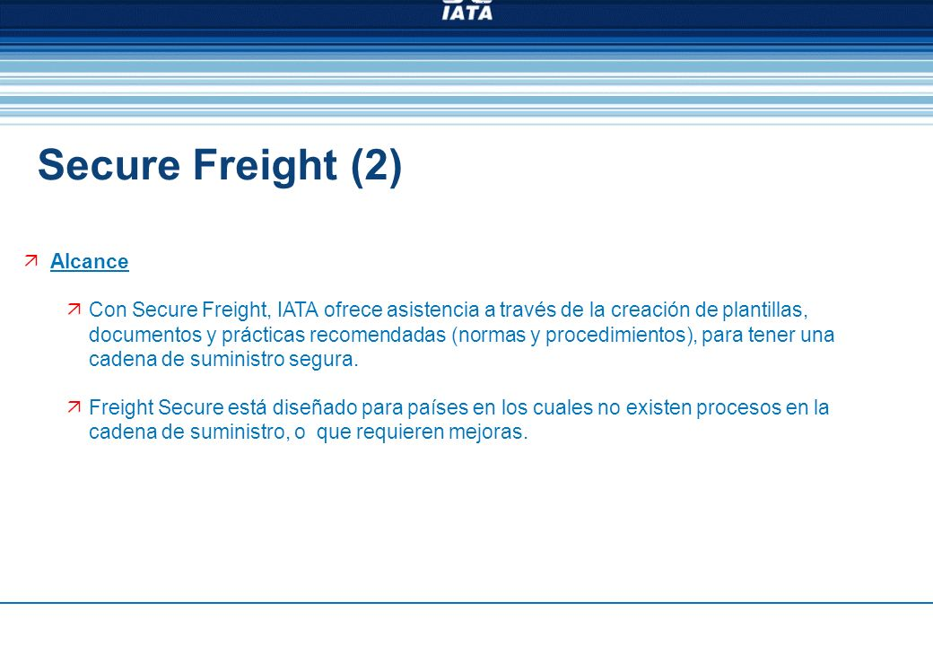Secure Freight (2) Alcance