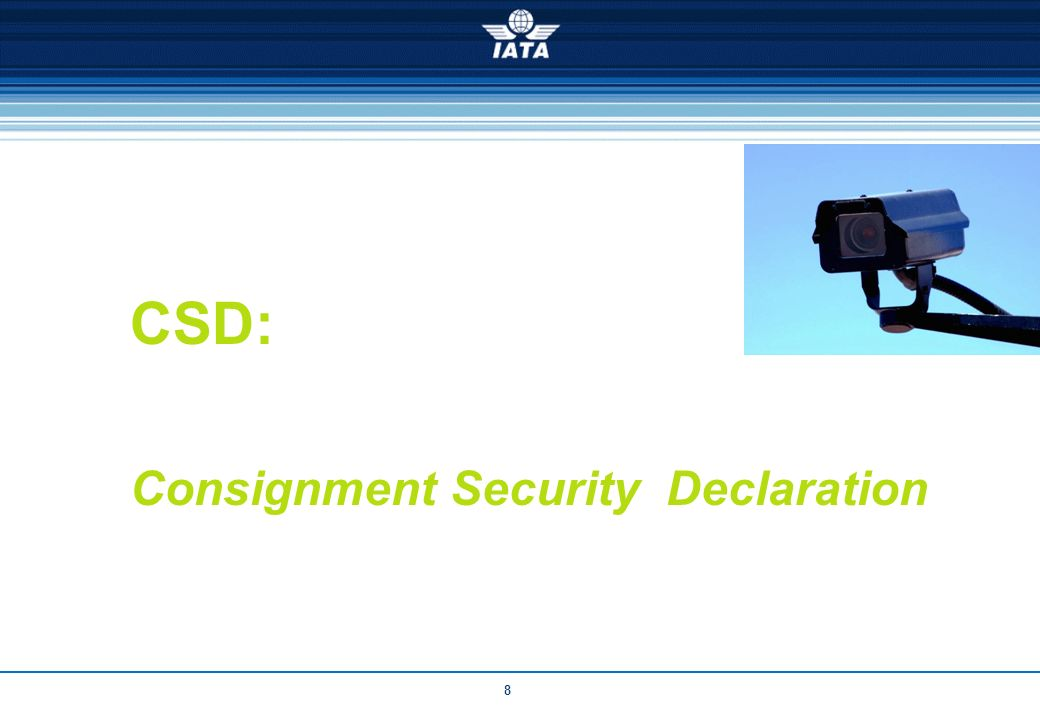 CSD: Consignment Security Declaration