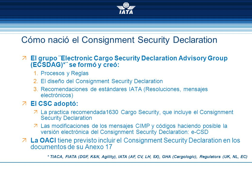 Cómo nació el Consignment Security Declaration
