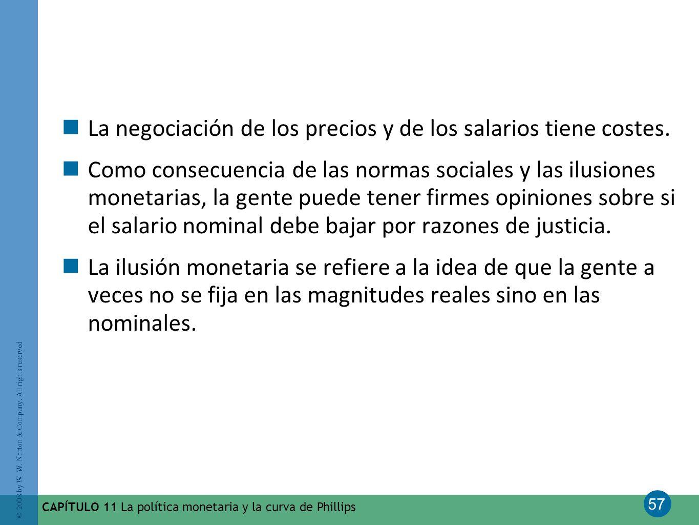 La negociación de los precios y de los salarios tiene costes.