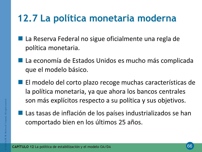 12.7 La política monetaria moderna