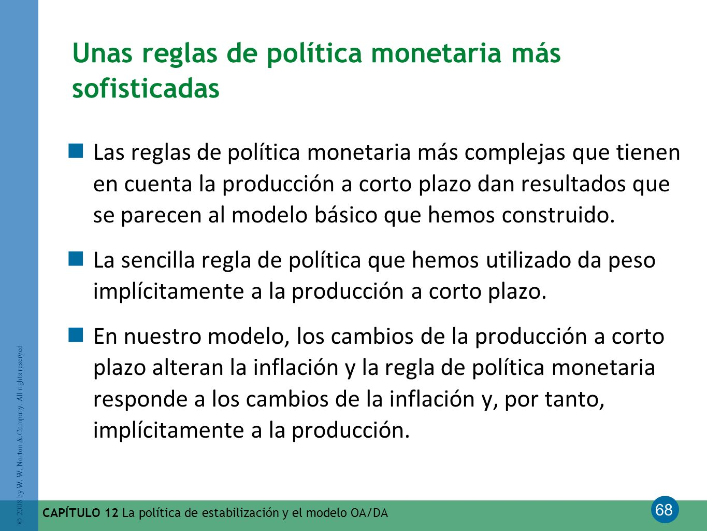 Unas reglas de política monetaria más sofisticadas