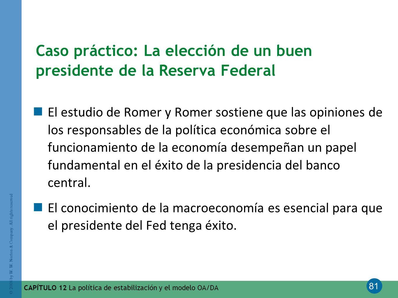 Caso práctico: La elección de un buen presidente de la Reserva Federal