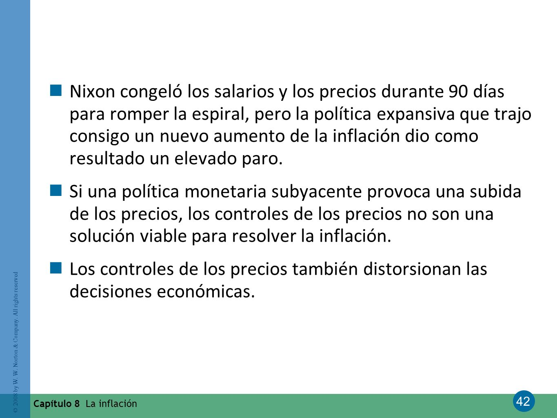 Nixon congeló los salarios y los precios durante 90 días para romper la espiral, pero la política expansiva que trajo consigo un nuevo aumento de la inflación dio como resultado un elevado paro.