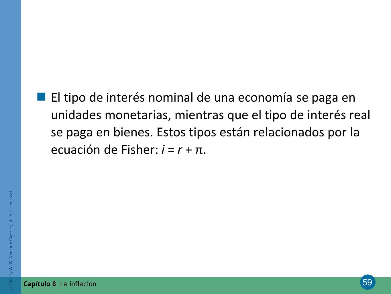 El tipo de interés nominal de una economía se paga en unidades monetarias, mientras que el tipo de interés real se paga en bienes. Estos tipos están relacionados por la ecuación de Fisher: i = r + π.