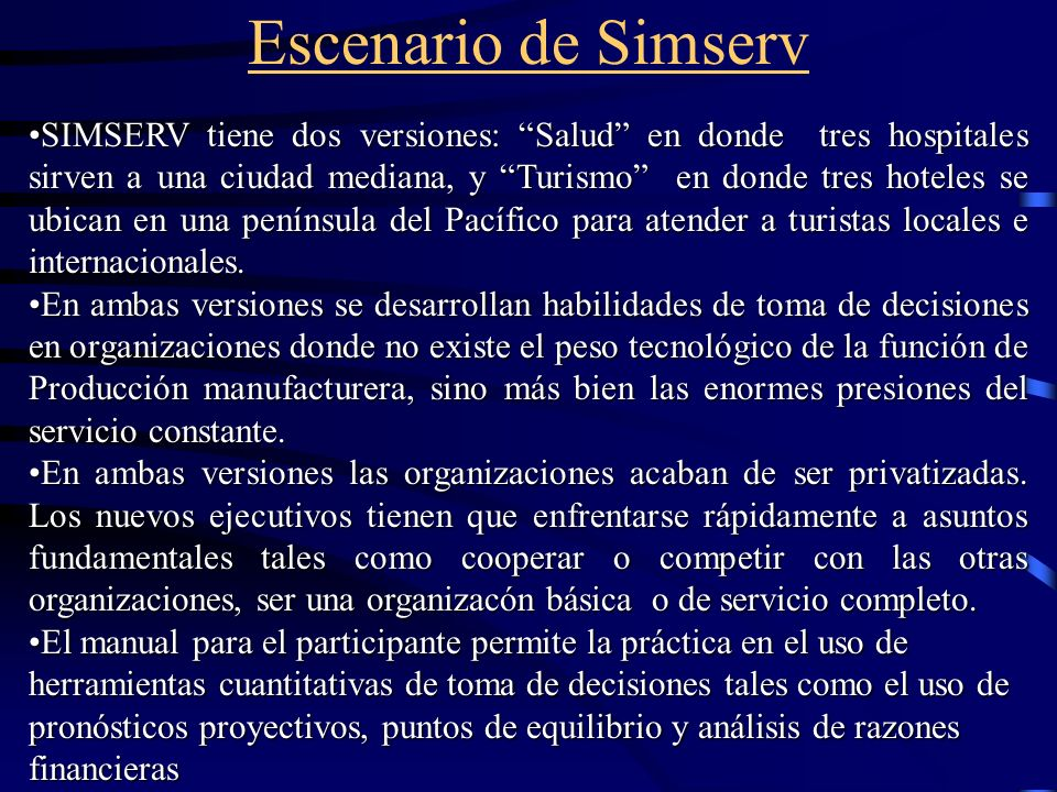 Escenario de Simserv