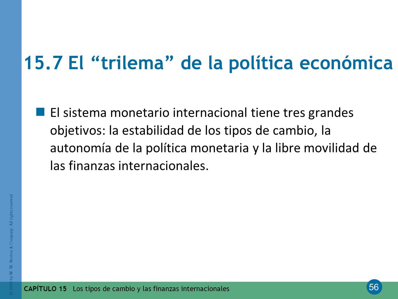 15.7 El trilema de la política económica