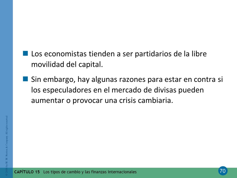 Los economistas tienden a ser partidarios de la libre movilidad del capital.