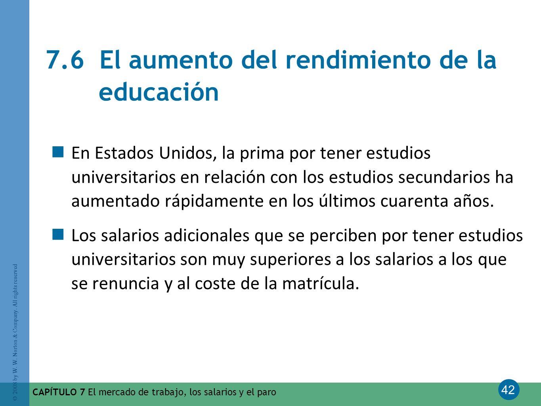 7.6 El aumento del rendimiento de la educación