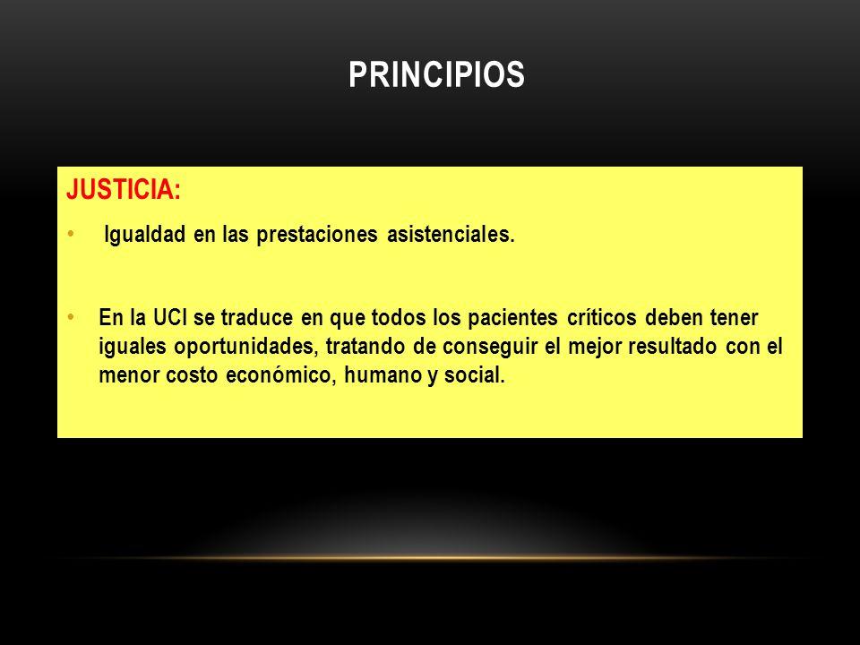 PRINCIPIOS JUSTICIA: Igualdad en las prestaciones asistenciales.