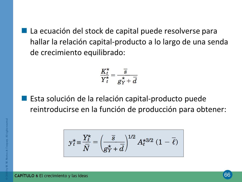 La ecuación del stock de capital puede resolverse para hallar la relación capital-producto a lo largo de una senda de crecimiento equilibrado: