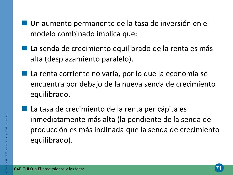 Un aumento permanente de la tasa de inversión en el modelo combinado implica que: