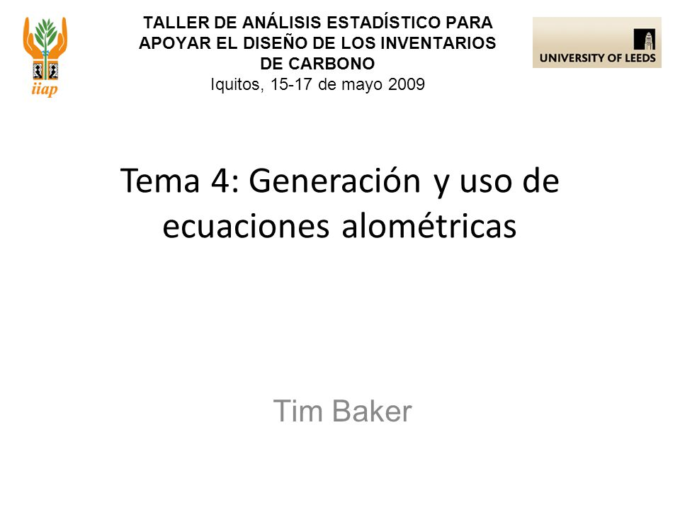 Tema 4: Generación y uso de ecuaciones alométricas