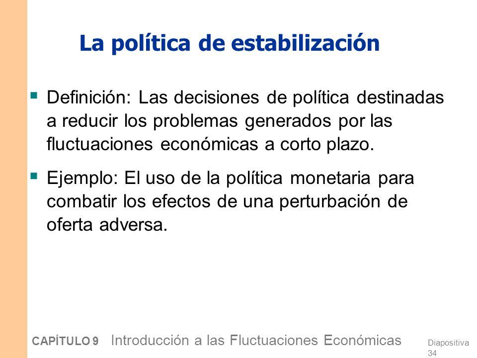 La política de estabilización