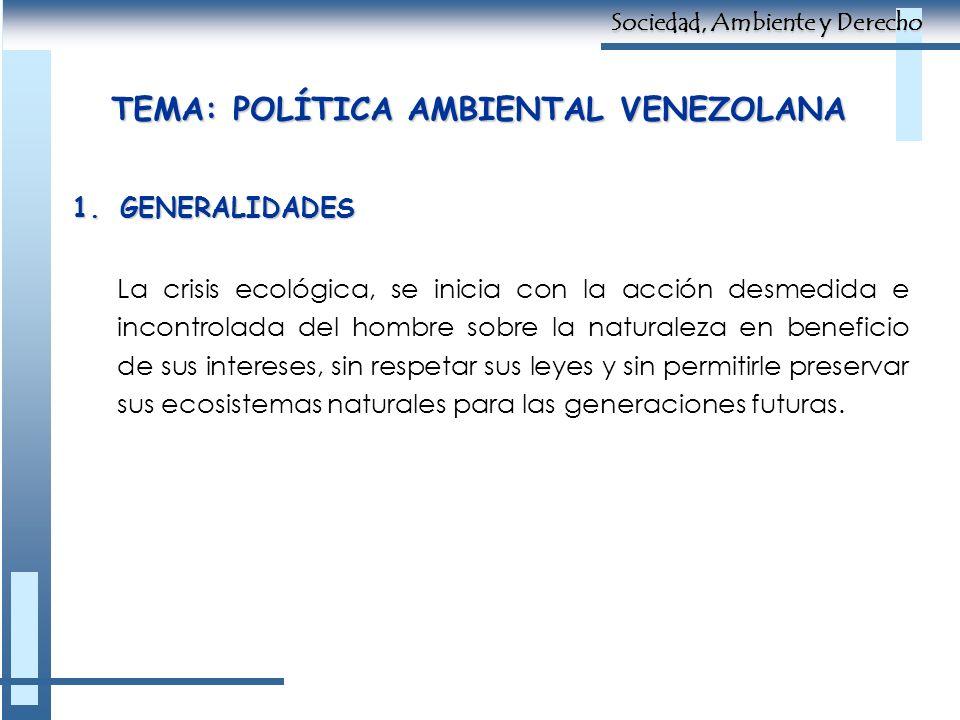 TEMA: POLÍTICA AMBIENTAL VENEZOLANA
