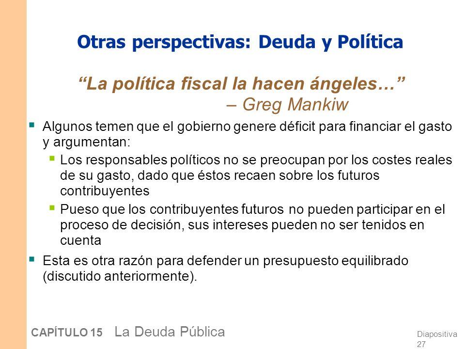 Otras perspectivas: Deuda y Política