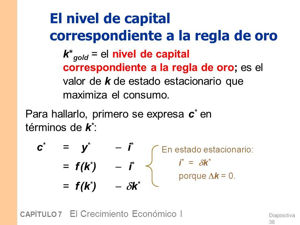 El nivel de capital correspondiente a la regla de oro