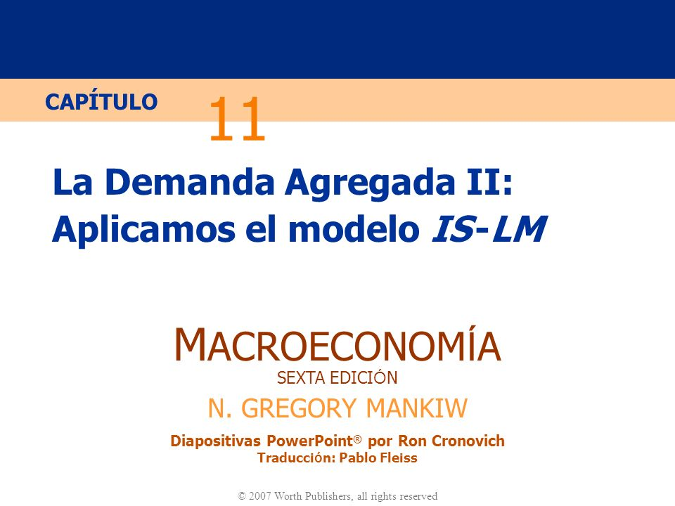 La Demanda Agregada II: Aplicamos el modelo IS -LM