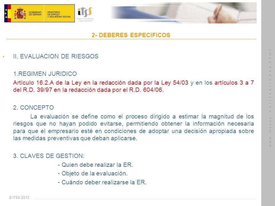 2- DEBERES ESPECIFICOSII. EVALUACION DE RIESGOS. 1.REGIMEN JURIDICO.