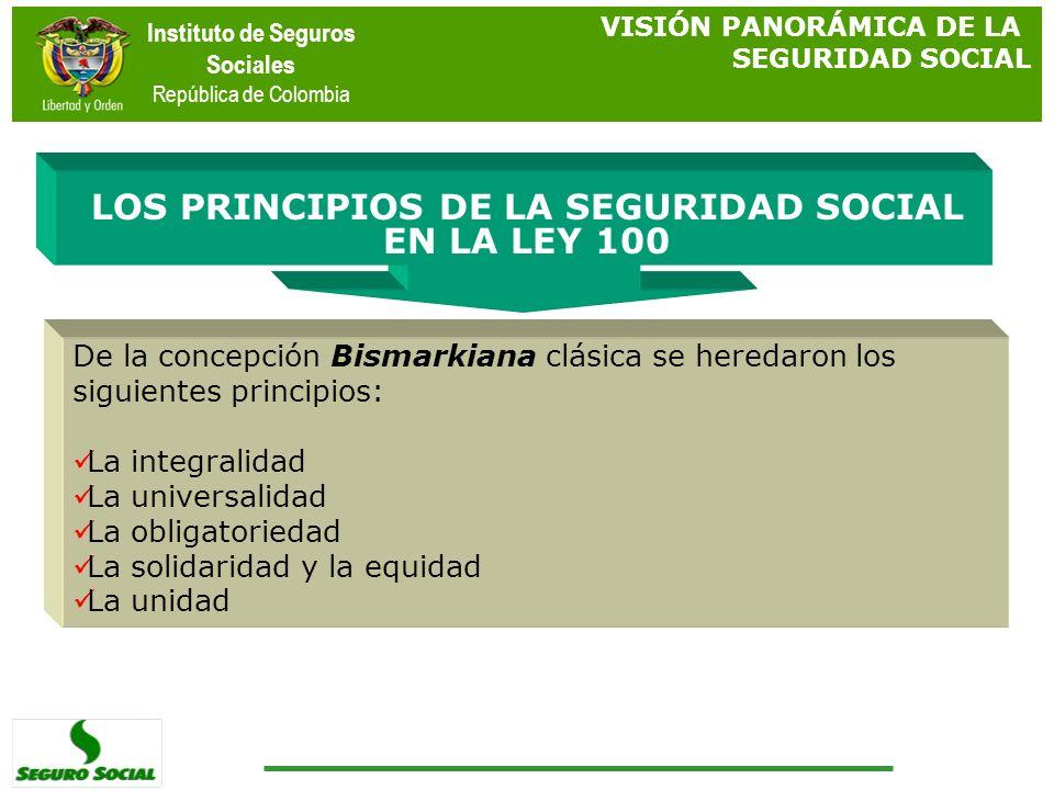 LOS PRINCIPIOS DE LA SEGURIDAD SOCIAL EN LA LEY 100