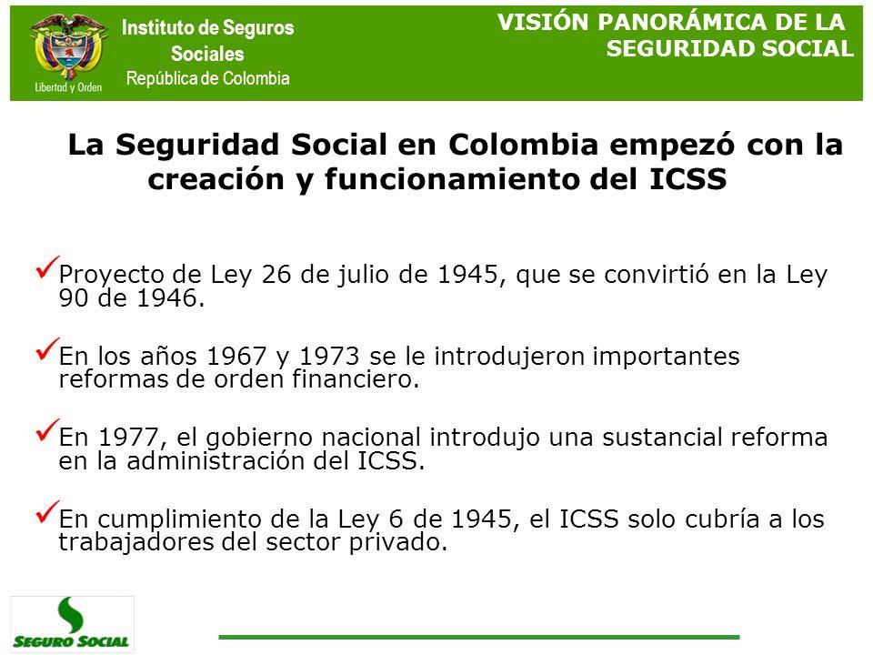 La Seguridad Social en Colombia empezó con la